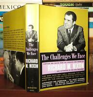 Nixon, Richard THE CHALLENGES WE FACE  1st Edition 1st Printing