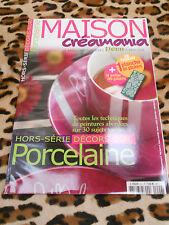 REVUE  - Maison Créamania, hors série n° 6 :  décors sur porcelaine - 2007