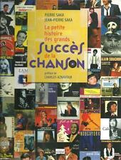 LA PETITE HISTOIRE DES GRANDS SUCCES DE LA CHANSON FRANCAISE - SAKA - L'ARCHIPEL