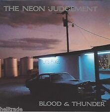 THE NEON JUDGEMENT / BLOOD & THUNDER * NEW CD * NEU *