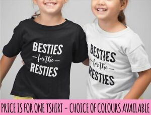 Besties For The Resties Kids Tshirt Best Friend Gift Child Bestie BFF Birthday
