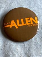 "Vintage Pinback Button Doris Allen California State Assembly 2 1/4""   N 77"