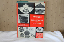 Antique Collecting For Everyone by Katharine Morrison McClinton 1951 HC/DJ
