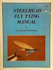 Steelhead Fly Tying Manual by Neal Humphrey and Tom Light (1979, Paperback)