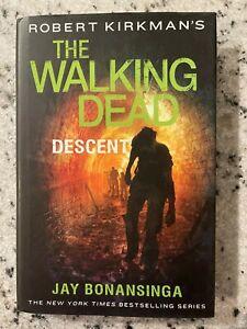 The Walking Death Descent Hardcover Book Jay Bonansinga 1st Print Rick Gov. J594