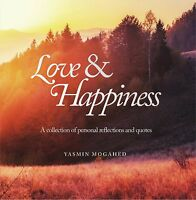 Love & Happiness: A Collection of Personal Reflections and Quotes *NEW FOR 2017*