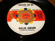 WILLIE GIBSON - CHEATIN ON ME - BABY BOY   / LISTEN - RNB SOUL POPCORN