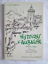 Histoires d'Aubagne. Deuxième édition. Préface de Marcel Pagnol | Grimaud Lucien