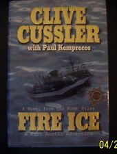 Fire Ice Clive Cussler with Paul Kemprecos (2002, Hardcover) A Kurt Austin Adven