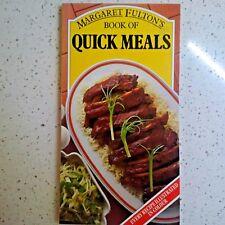 'MARGARET FULTON'S' BOOK OF QUICK MEALS RECIPE BOOK