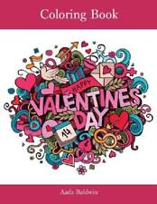Romantic Valentine's Day Adult Coloring Book Beautiful Gift For your Loved One