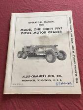Vintage Allis Chalmers Model 145 Diesel Motor Grader Operators Manual