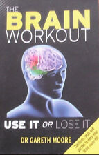 The Brain Workout by Dr Gareth Moore (2011)