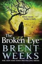 The Broken Eye: Book 3 of Lightbringer by Weeks, Brent