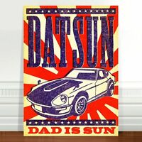 "Cool Retro Datsun Car Advertising Poster Art ~ CANVAS PRINT 24x18"" ~ Dad is Sun"