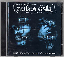 Nulla Osta - Bilo je Gadno, Ali Bit Ce Jos Gore CD