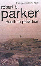 Parker, Robert B., Death in Paradise: A Jesse Stone Novel, Very Good Book