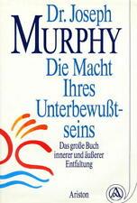 Die Macht Ihres Unterbewußtseins / Dr. Joseph Murphy