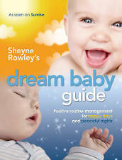 Sheyne Rowley's Dream Baby Guide Positive routine management  New trackable free