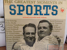 THE GREATEST MOMENTS IN SPORTS ACTUAL SOUNDS AND VOICES 33 RPM EX+ 110915 TLJ