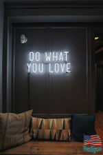 "Do What You Love Wall Decor Neon Sign 14'x10"" From USA"