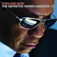 HERBIE HANCOCK - Then And Now - The Definitive - CD NEU