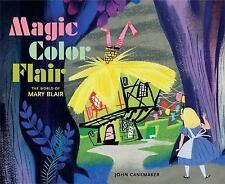 MAGIC COLOR FLAIR - MARY BLAIR JOHN CANEMAKER (HARDCOVER) NEW