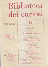 BIBLIOTECA DEI CURIOSI N.29 luglio 1952 Mazzini Esoterico Arti Grafiche Russo