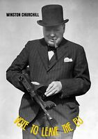 WINSTON CHURCHILL WITH TOMMY GUN VOTE TO LEAVE A4 260GSM