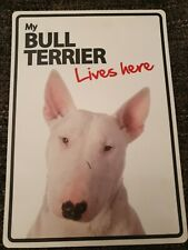 My BULL TERRIER Lives Here A5 Plastic Sign bargain cheap