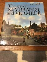 The Age of Rembrandt and Vermeer: Dutch Painting, HC,DJ By Nash, J.M.