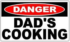 Dads Cooking - Danger Sign Fathers Day Man Cave BBQ Area Gift Idea