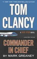 Tom Clancy: Commander-In-Chief by Mark Greaney (Paperback, 2016)