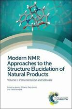 Modern NMR Approaches For The Structure Elucidation of Natural Products: Volu...