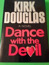 SIGNED - KIRK DOUGLAS ~ DANCE WITH THE DEVIL~1ST PRINT H/C Hollywood Film Legend