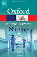 A Dictionary of Nursing Oxford Quick Reference