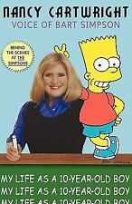 My Life As a Ten Year-Old Boy by Nancy Cartwright (2000, Hardcover)