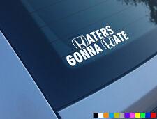 HATERS GONNA HATE FUNNY CAR STICKER DECAL HONDA CIVIC TYPE R EK9 EP3 FN2 JDM JAP