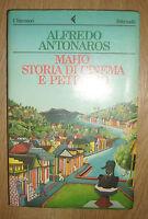 ALFREDO ANTONAROS - MAHO STORIA DI CINEMA E PETROLIO - 1ED 1987 FELTRINELLI (PG)