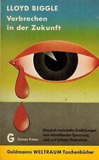 Lloyd Biggle, Verbrechen in der Zukunft, Goldmanns Weltraum Taschenbücher, 1968