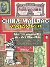 China Mailbag Uncensored: Letters from an American GI in World War II China and