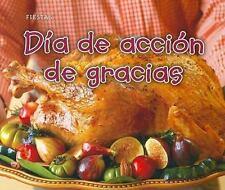 Da de accin de gracias (Fiestas) (Spanish Edition)