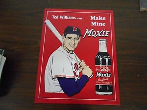 REPRODUCTION TED WILLIAMS SAYS... MAKE MINE MOXIE METAL SIGN