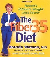 The Fiber35 Diet : Nature's Weight Loss Secret by Brenda Watson (2007, CD,...