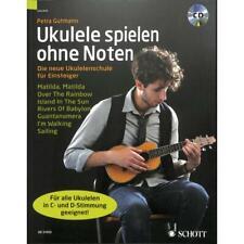 Ukulele spielen ohne Noten: Die neue Ukulelenschule für Einsteiger inkl. CD