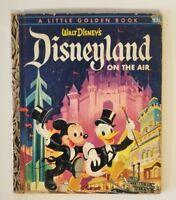 Disneyland on the Air 1955 Little Golden Book Marked A 1st Printing Walt Disney