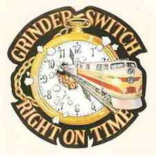 """Grinder switch: """"Right on Time"""" (CD)"""