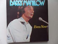 "BARRY MANILOW  EVEN NOW   7"" VINYL"