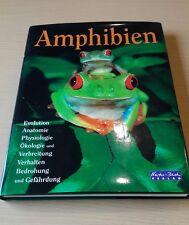 Ampibien _ Natur Buch Verlag _ 264 Seiten _ Anatomie _ Physiologie _ Ökologie