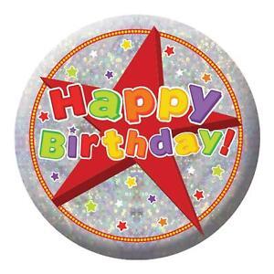 Adulto Niños Feliz Cumpleaños Holográfico Brillante Insignia Regalo Fiesta 5.5cm